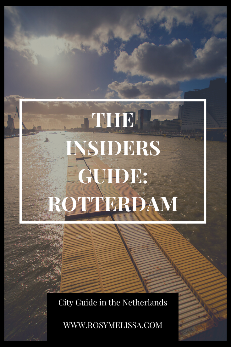 rotterdam, the netherlands, insiders guide of rotterdam, tips, travel guide, city guide