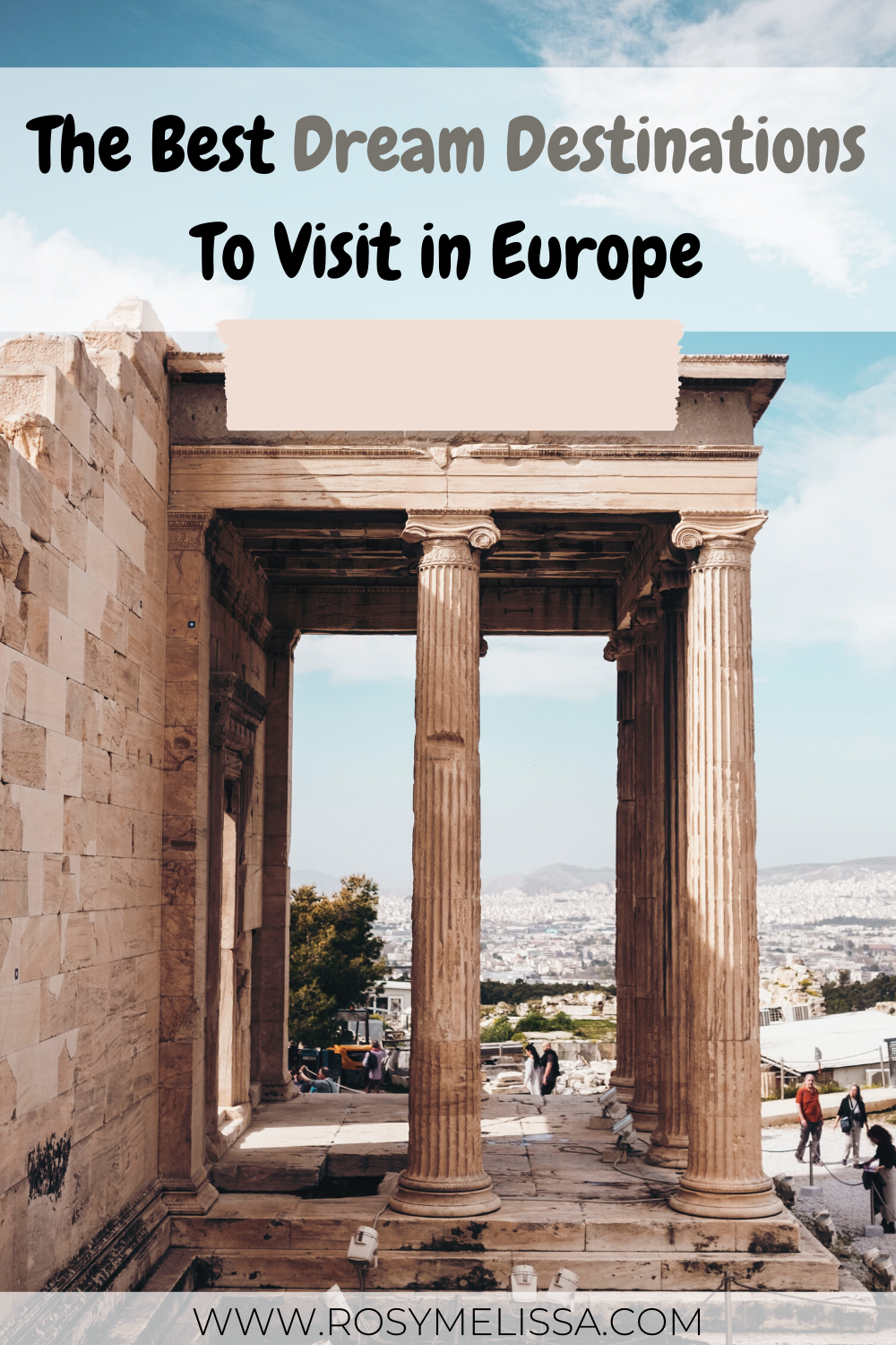 dream destinations in europe to visit next, places to visit in 2020, where to go, islands to visit, countries to visit, european destinations