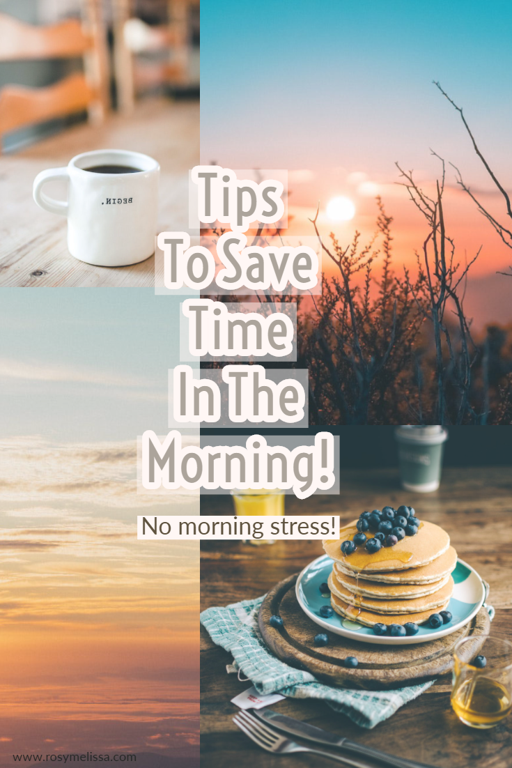 morning, stress, tips, saving time, sunrise, waking up, lazy girls guide, lifestyle, life, blogger