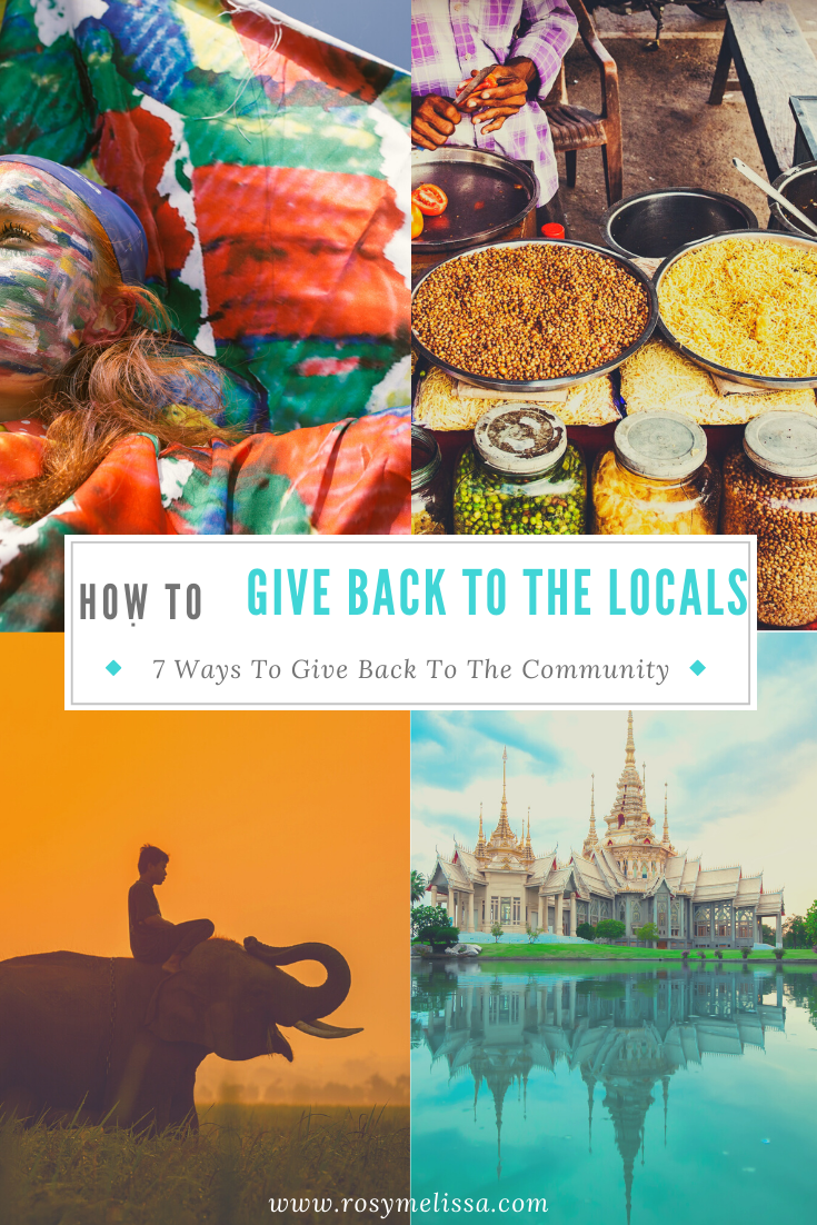 responsible travel, local community, how to give back, how to thank the locals, destination, travel, wanderlust, tips, easy ways