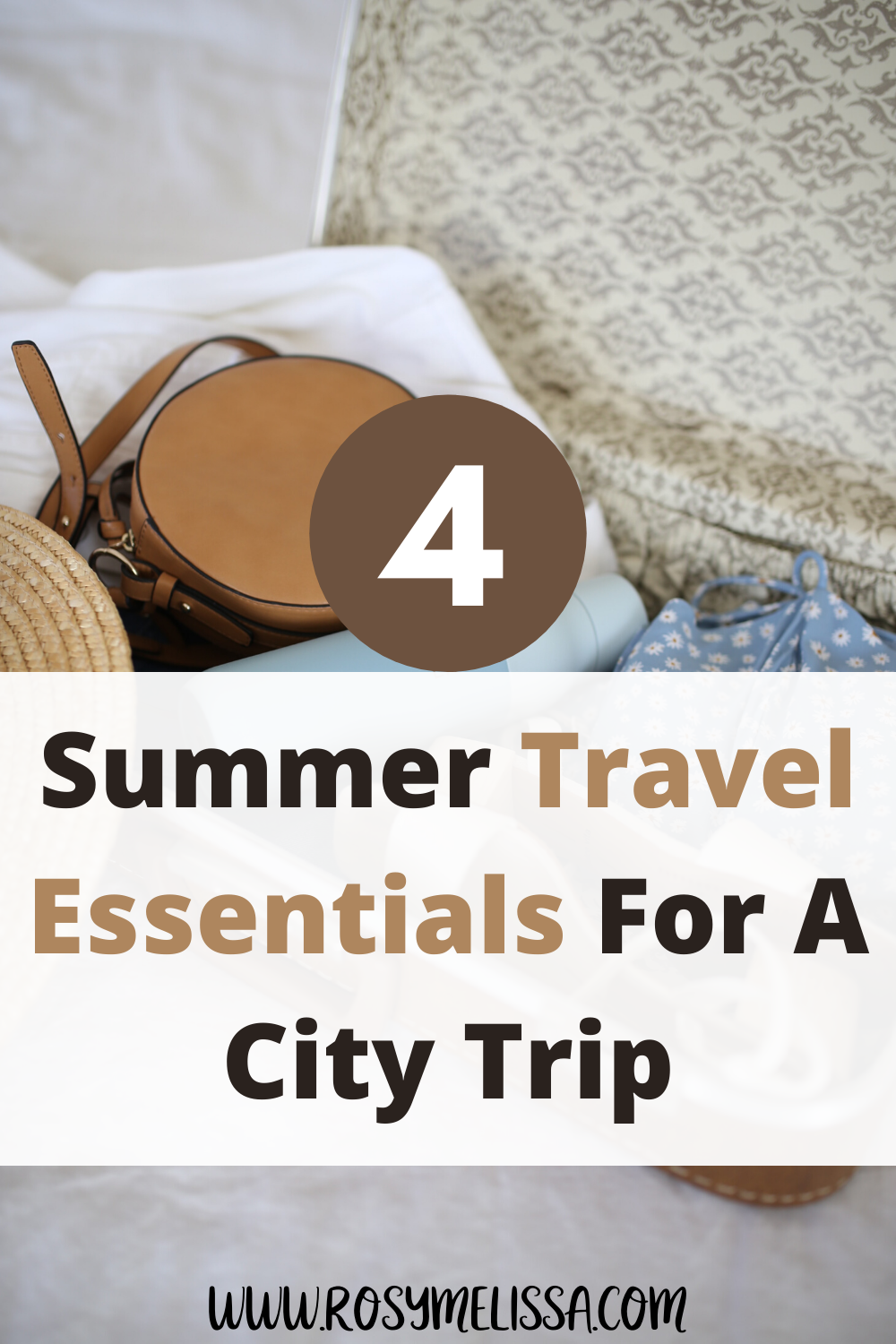 4 ultimate summer travel essentials for a city trip, packing tips, packing guide, summer city