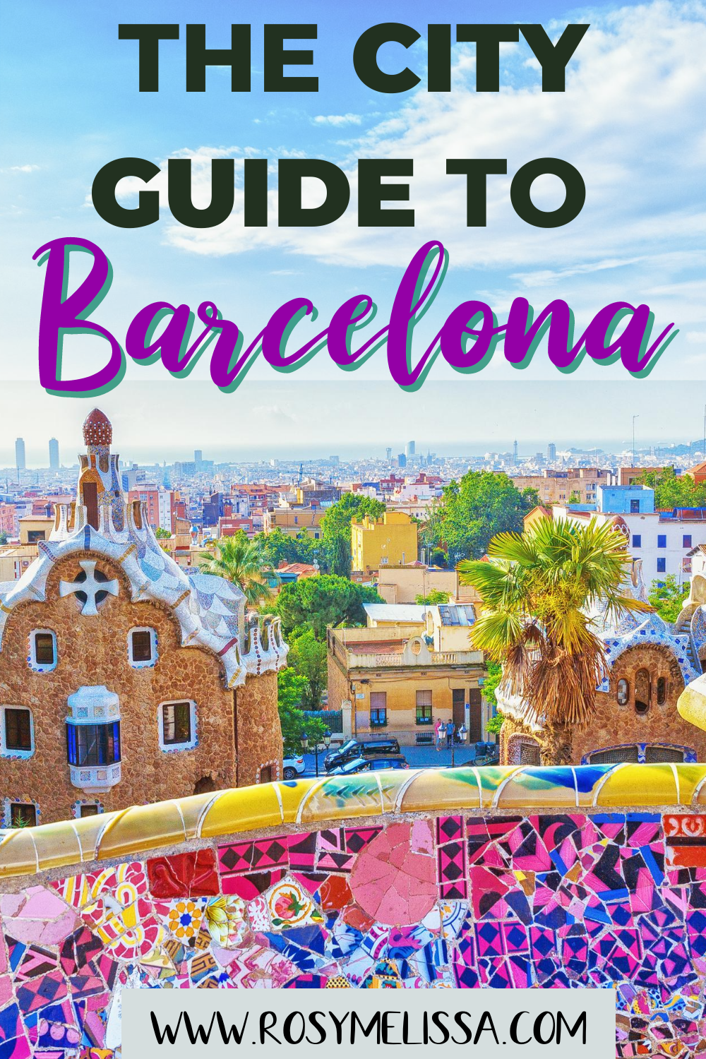 the ultimate beginners guide to barcelona, city guide to barca