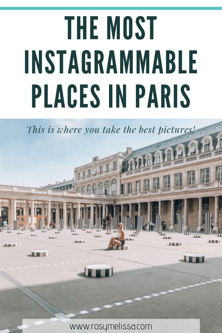 the most instagrammable places in paris, the best instagram spots