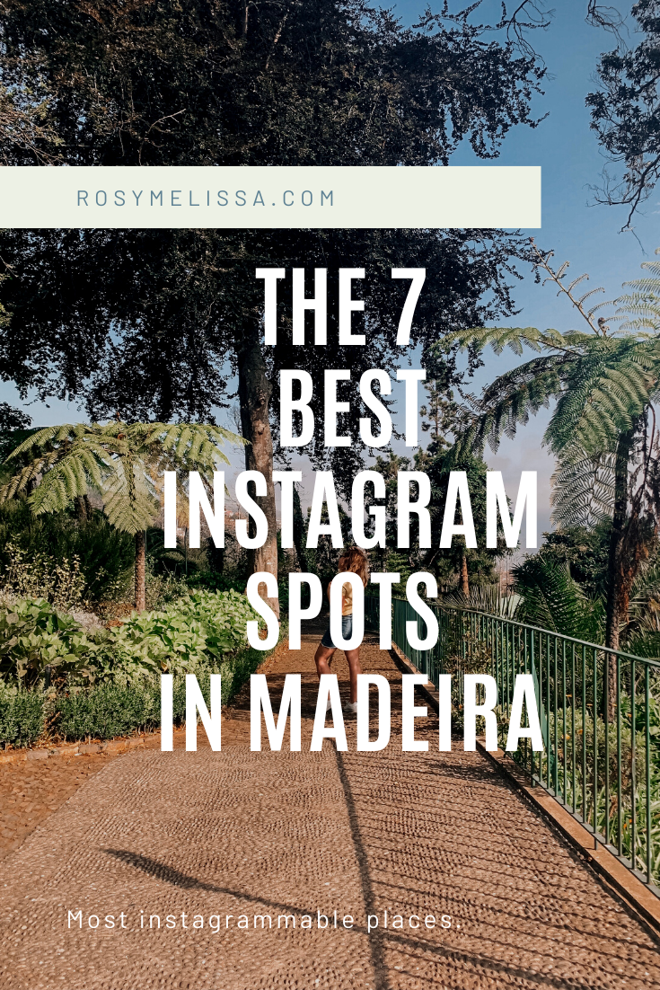 The 7 best instagram spots in Madeira, Portugese island, amazing views and nature, instagram guide, instagrammable places, travel