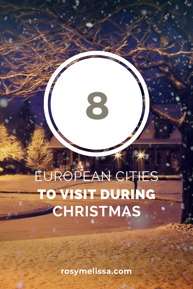 the best european cities to visit during christmas, holiday guide, where to go during Christmas, inspiration, photography, europe, city guide
