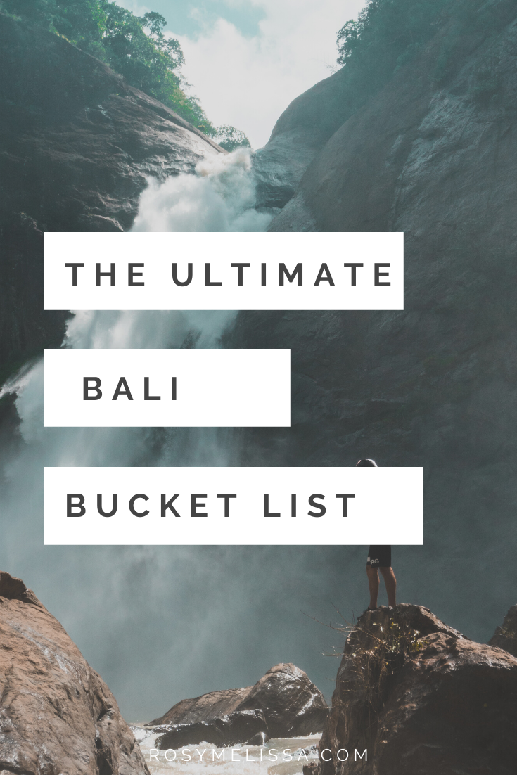 the ultimate bali bucket list, indonesia, island, travel, traveling, inspiration, inspire, travelling, travel guide