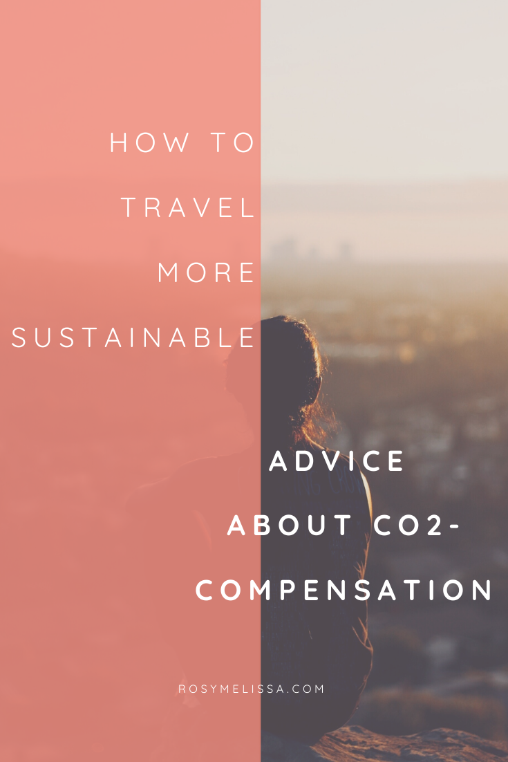 co2-compensation, responsible travel, traveling, wanderlust, sustainable travel, travel guide, travel advice, tips, inspiration, green travel