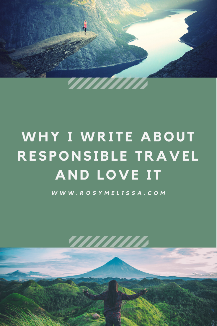 story time, blog, why i'm passionate about responsible travel, personal story, wanderlust, travel, tips, inspire