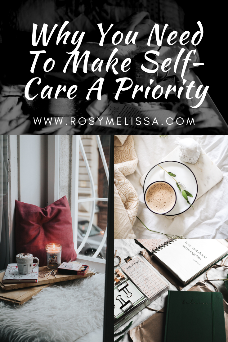 why you need to make self-care a priority, business, study, work, tips, lifestyle, mental health, mindfulness, 3 tips, how to makes self care a priority