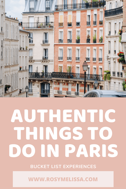 things to do in paris, bucket list experiences, paris city in france, where to go in paris, activities in paris, montmartre, le marais, neighbourhoods
