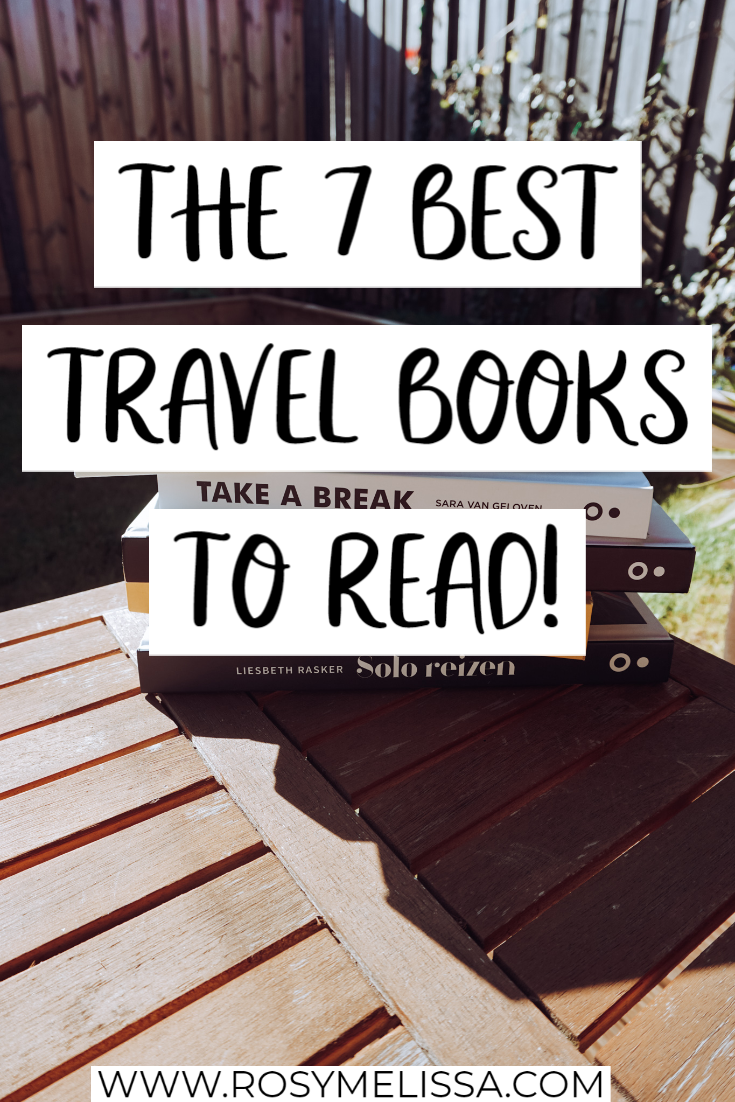 the ultimate travel books to read for travel inspiration, english travel books, dutch travel books