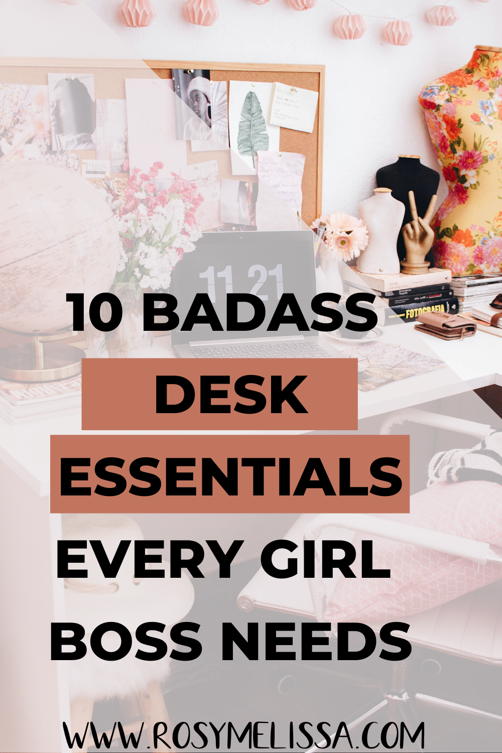 desk items, essentials on the desk, items to have on desk, girl boss, boss babe, home offcie