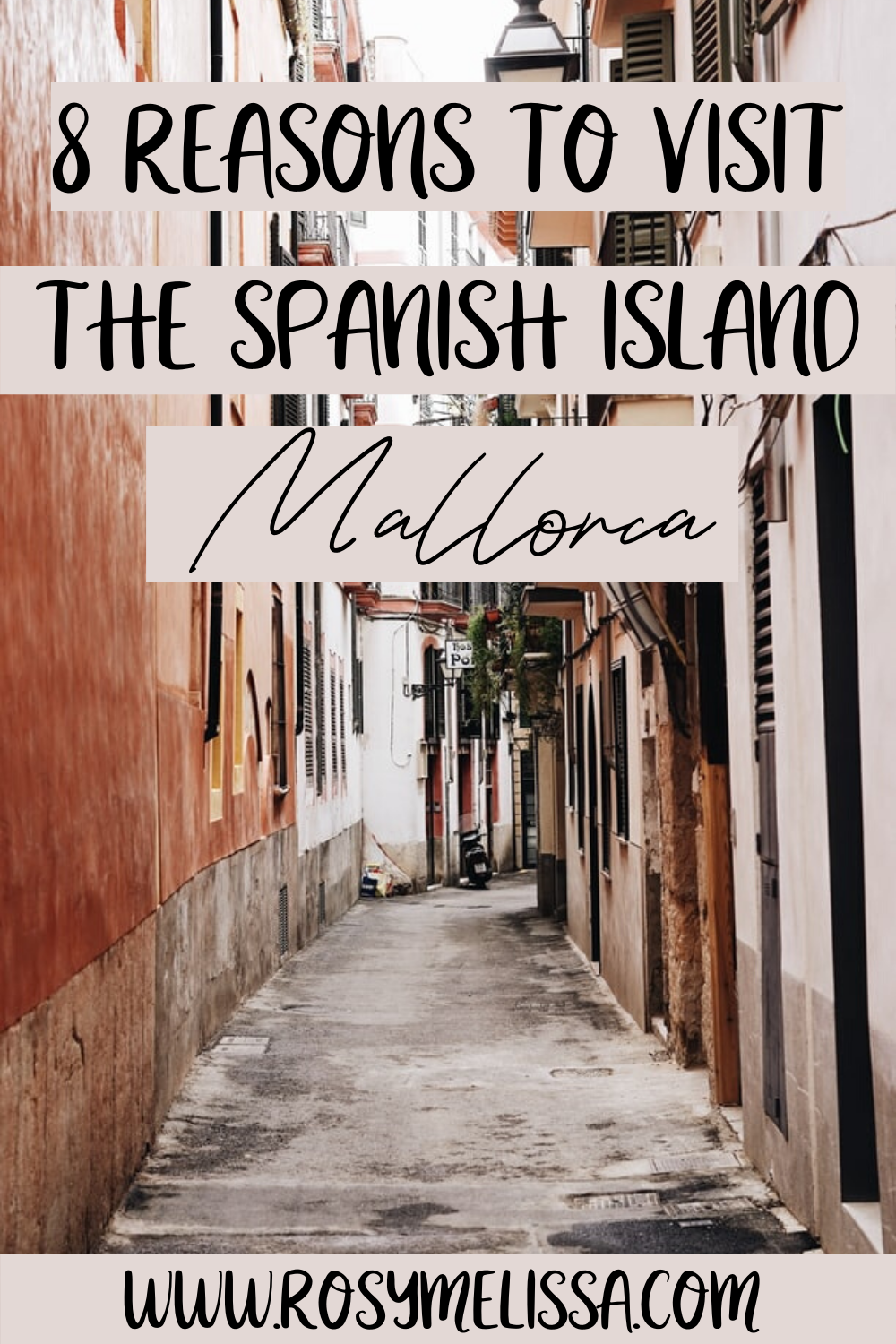 8 reasons to visit mallorca in spain, spanish island, island experiences