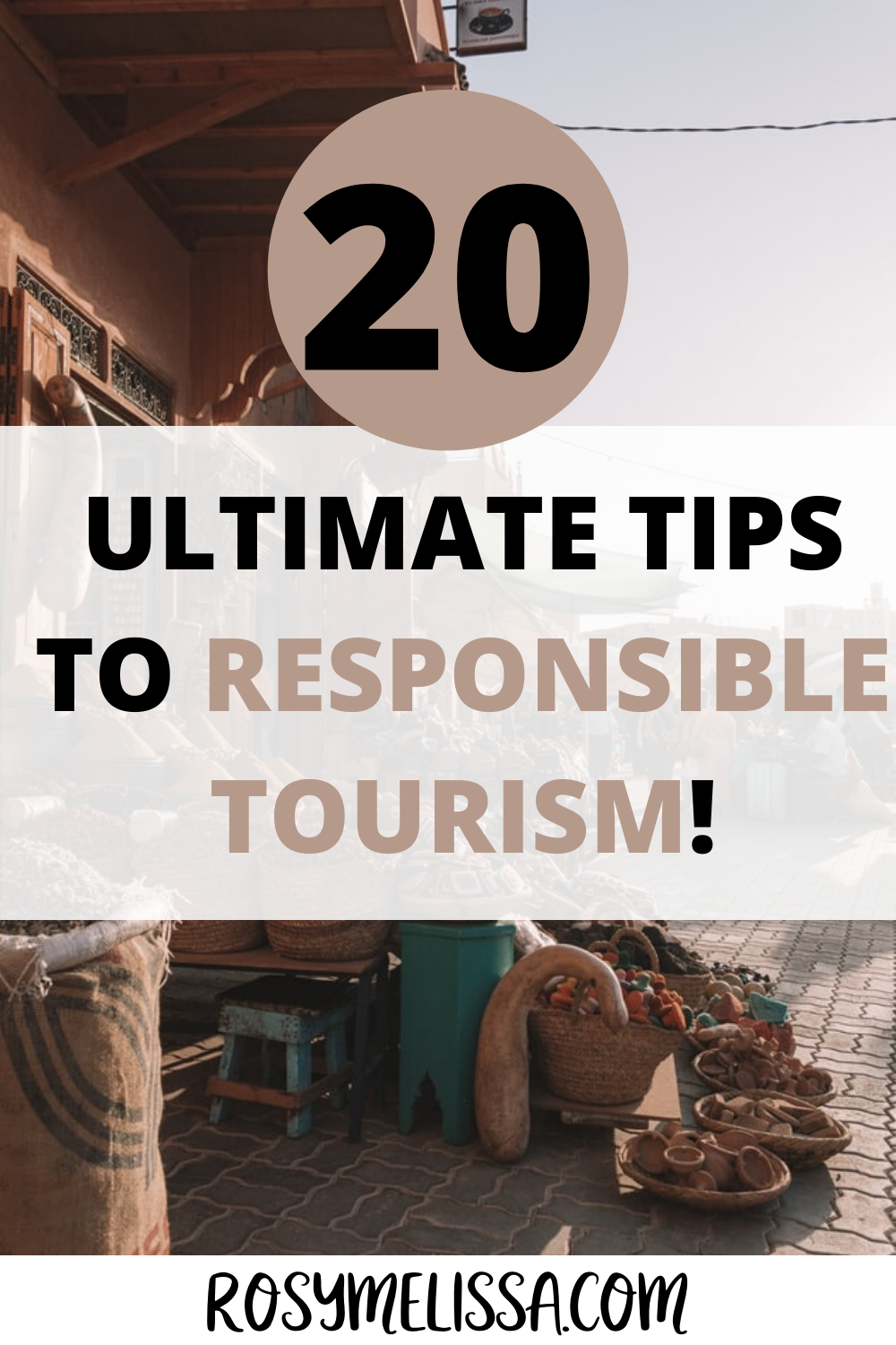 a full guide to responsible tourism and responsible tourism, 20 tips to travel with positive impact