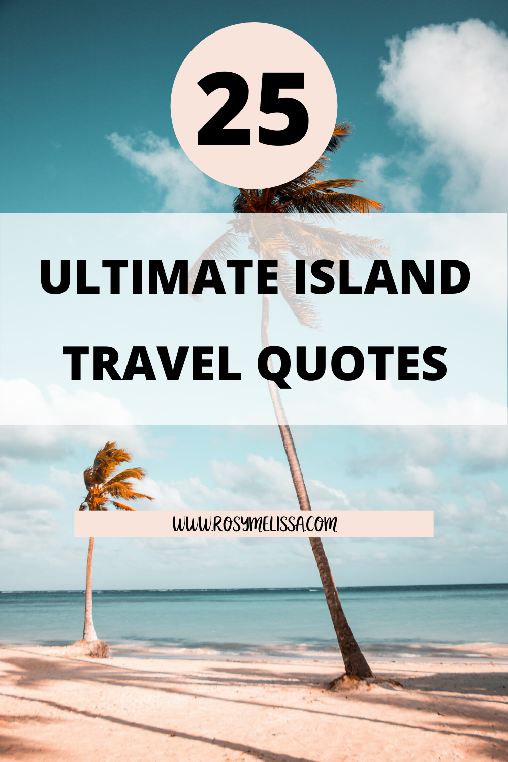 25-awesome-travel-island-quotes-to-cure-your-wanderlust