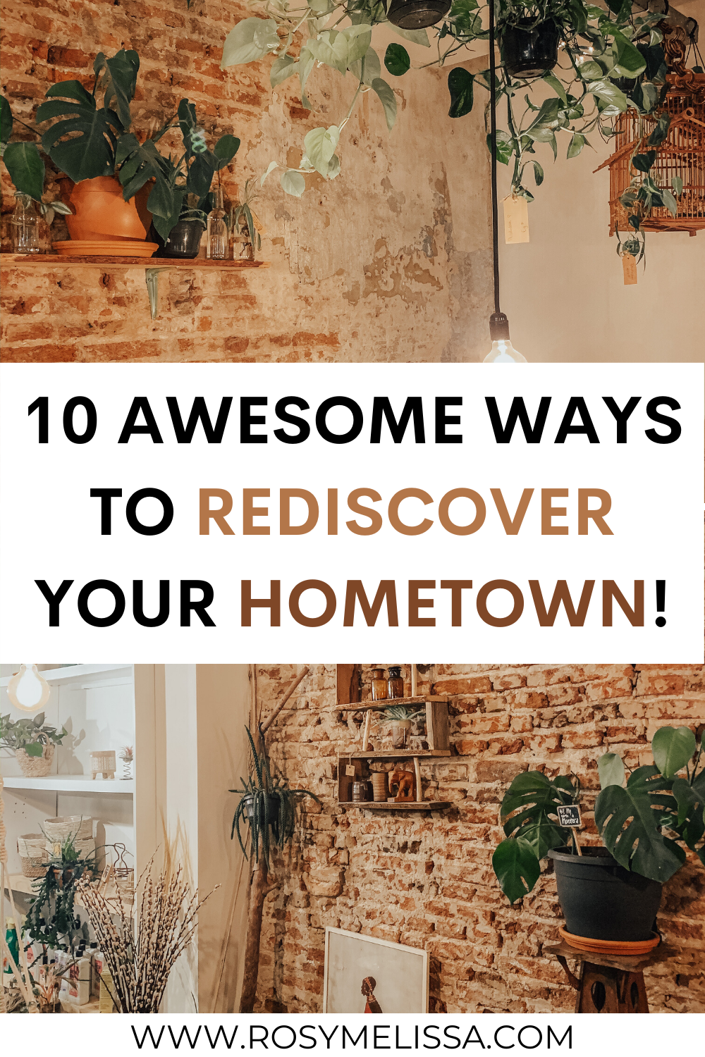 how to rediscover your hometown, 10 ways to rediscover your hometown, travel in your own country