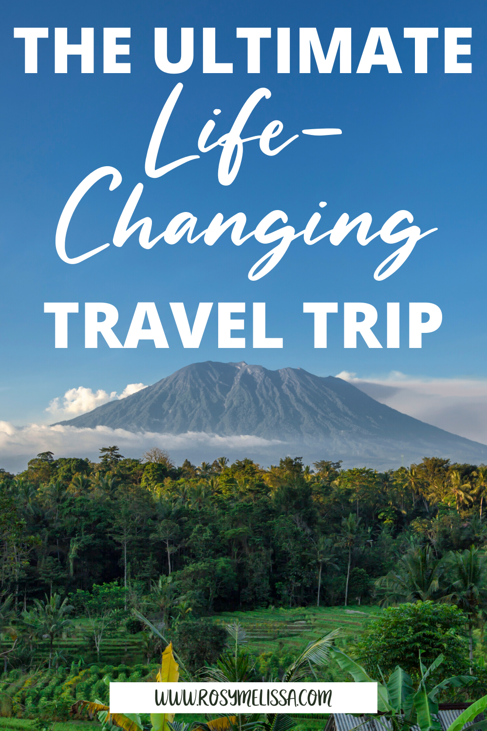 life-changing travel experiences, personal story, bali travel experience