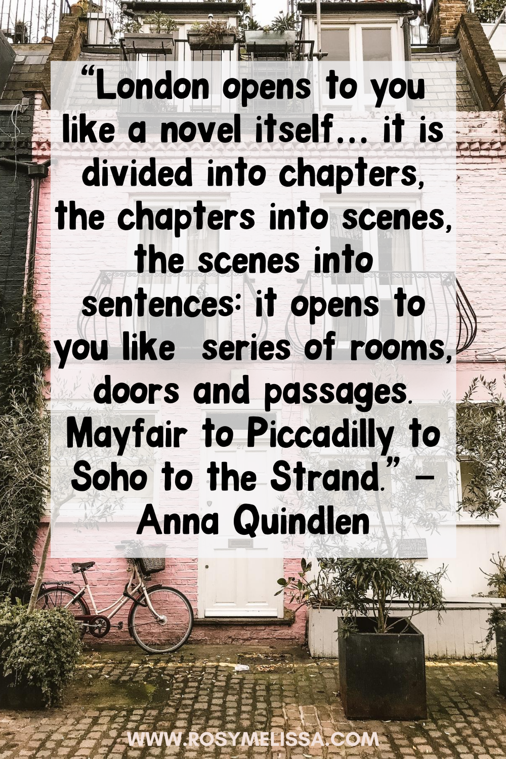 a cute pink house in london, instagram spot, a quote about london from anna quindlen
