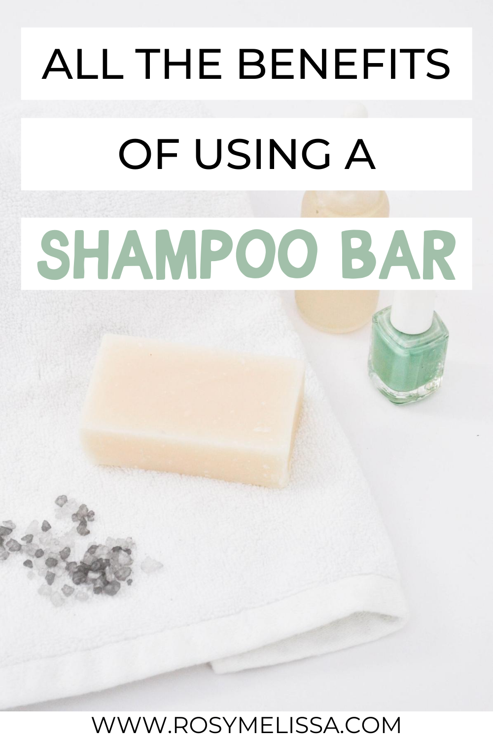 why use a shampoo bar, reasons to switch to shampoo bars, how to use shampoo bars and where to buy shampoo bars, benefits of using shampoo bars