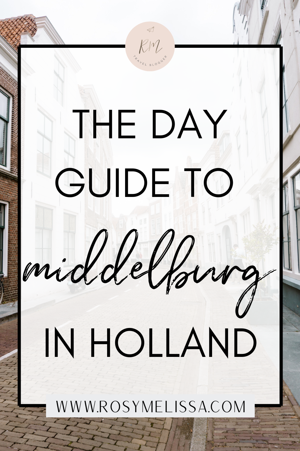 day guide to middelburg in the netherlands, dutch city guide, city trip in the netherlands, day trip from amsterdam