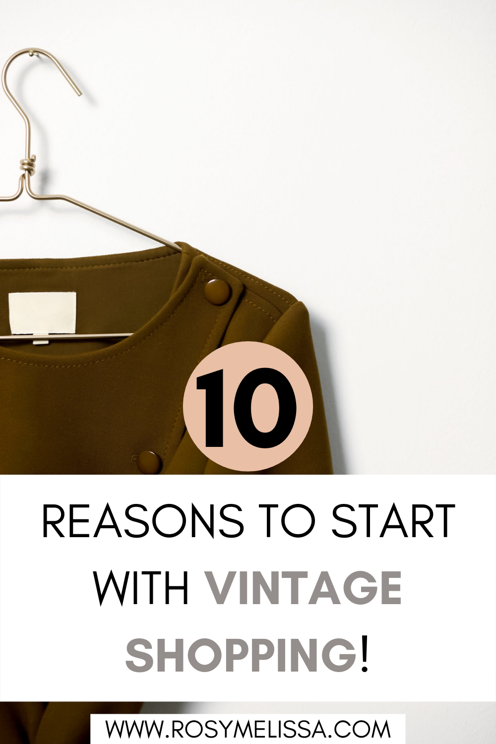 10 reasons to start with vintage shopping, vintage shopping tips, vintage 101, how to get over the fear of vintage shopping