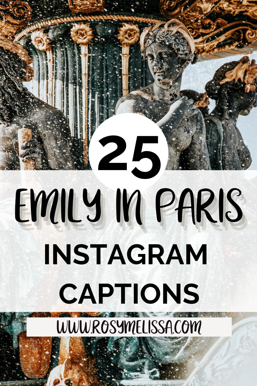 fun emily in paris quotes for instagram captions, quotes about emily in paris, netflix quotes, instagram inspiration