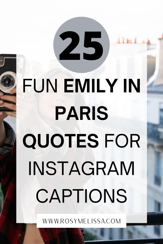 25 Fun Emily In Paris Quotes For Instagram Rosy Melissa