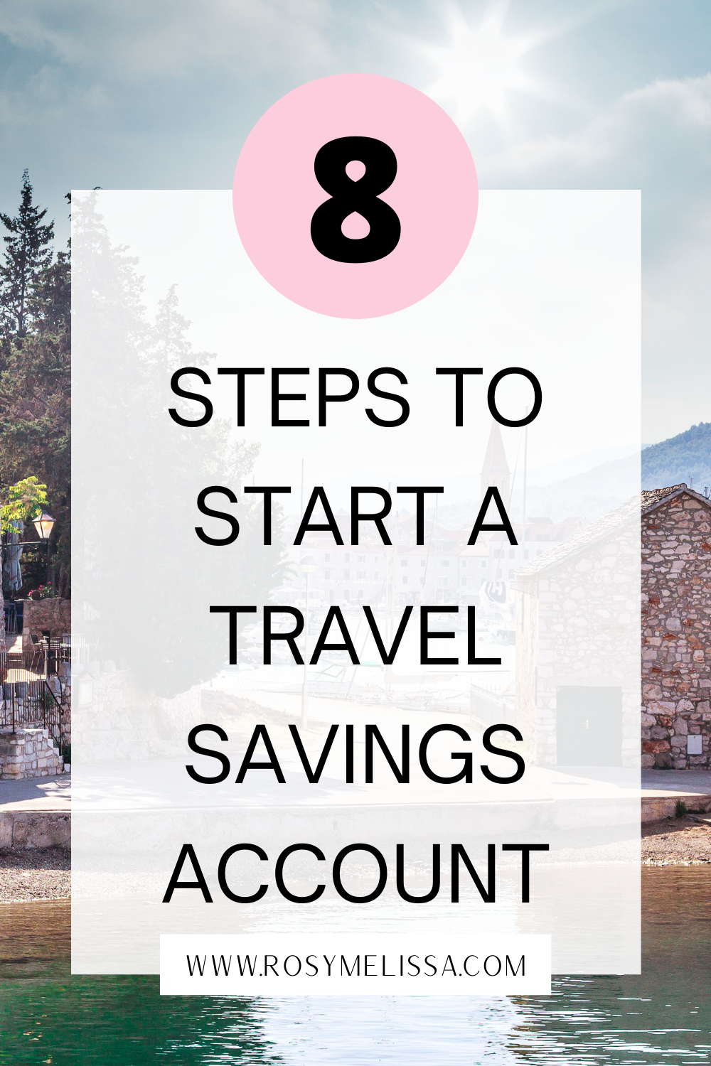 how to start a travel savings account, tips to save money for travelling, how to fund your trip