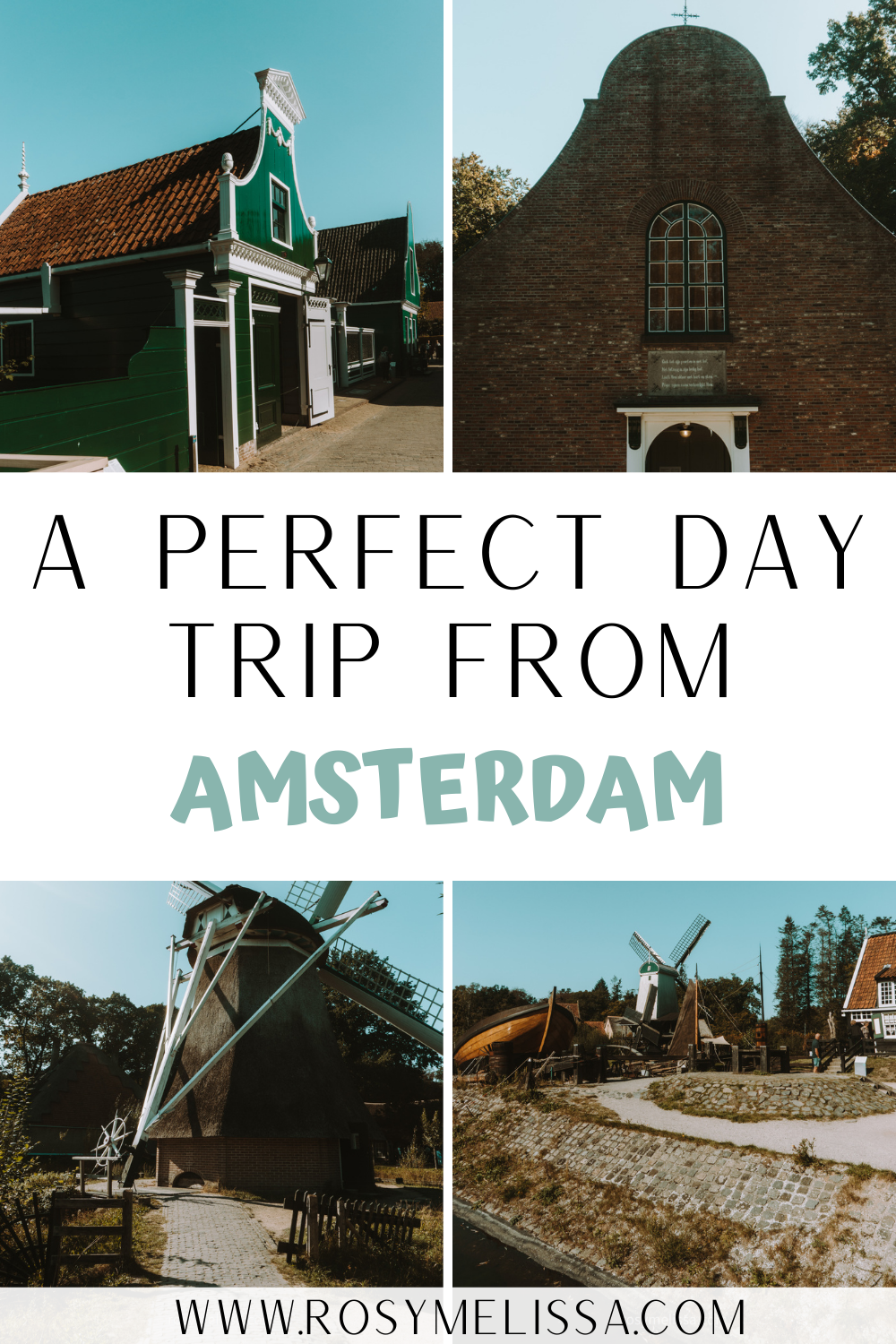 a perfect day trip from amsterdam, day trips, where to go in the netherlands