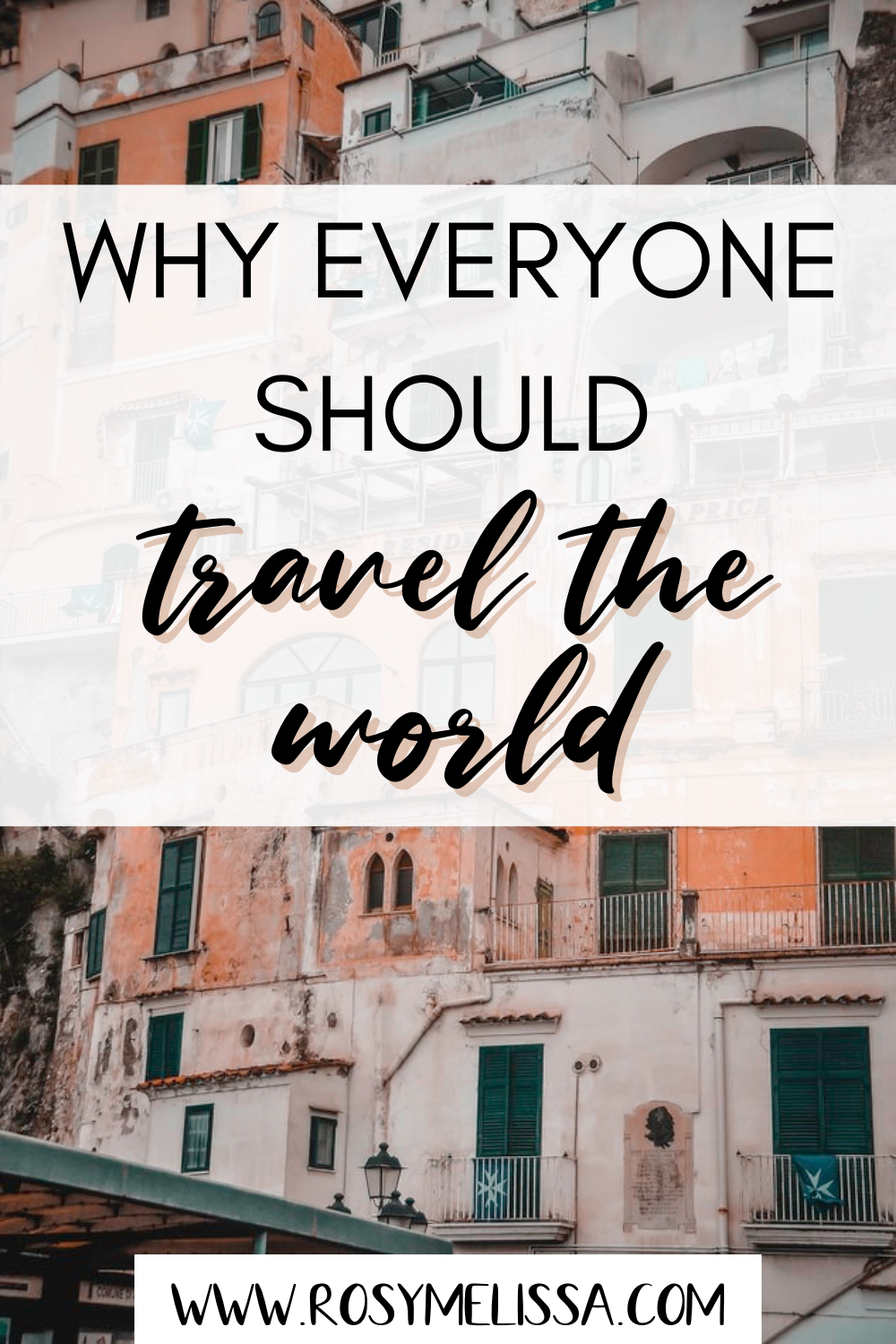 reasons to travel the world, why everyone should travel the world and explore