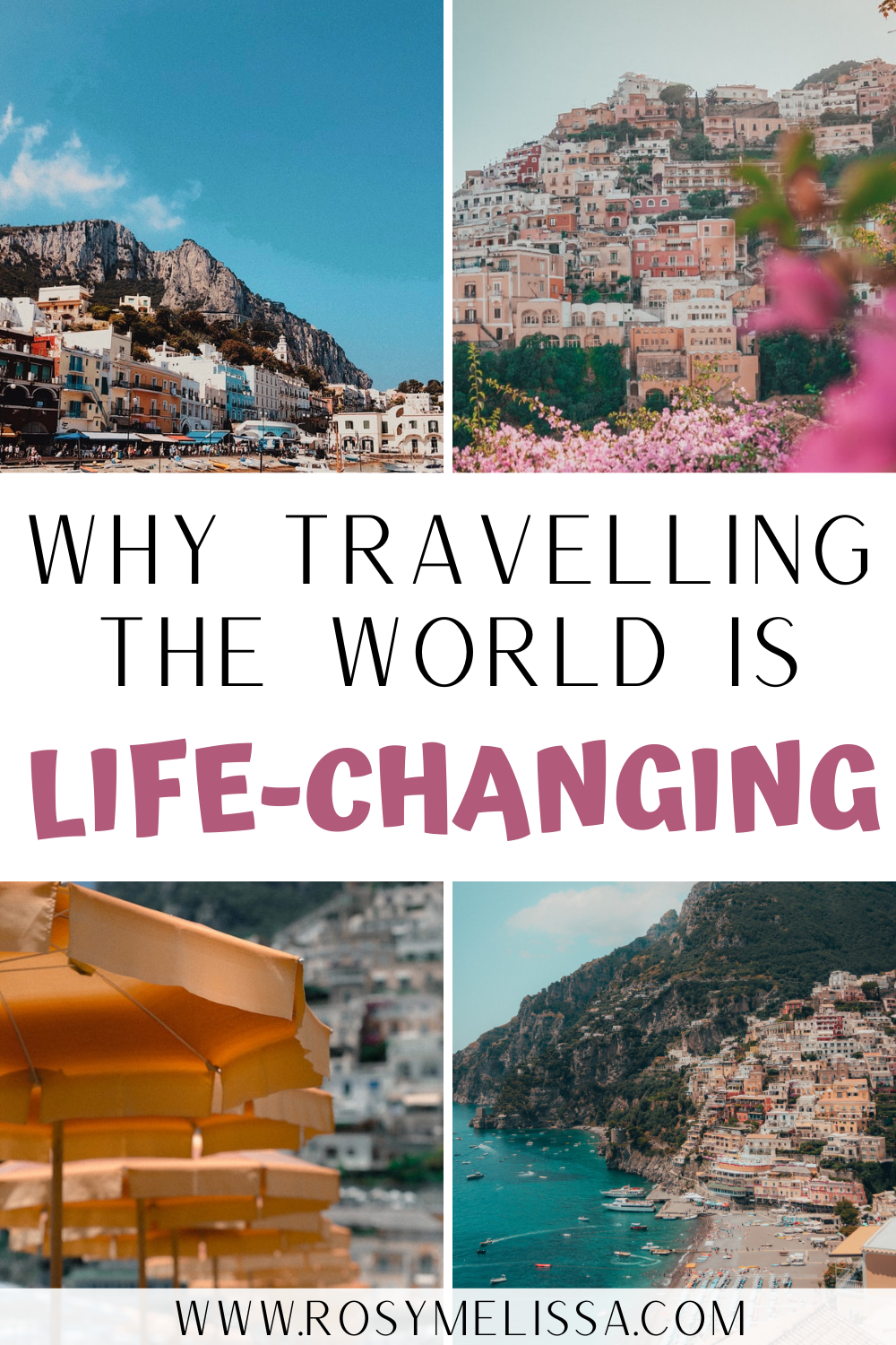 why travelling the world is life changing and reasons to travel the world