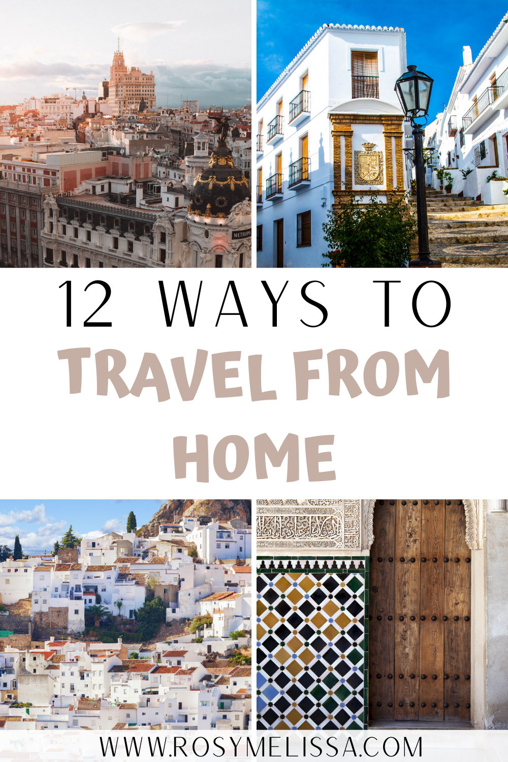 how to travel from home is easy with these 12 ways to satisfy your travel cravings from home